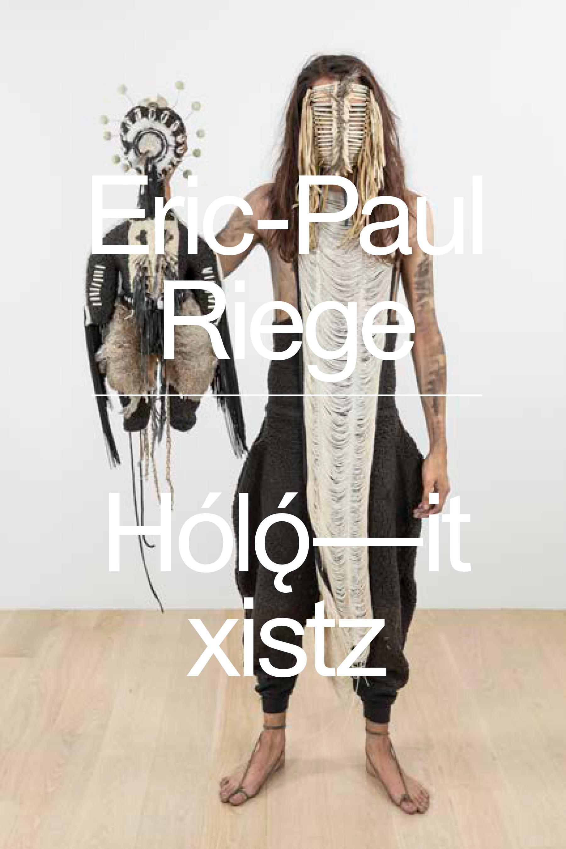 Eric-Paul Riege: Hólǫ́––it xistz, ICA Miami, Paperback Cover