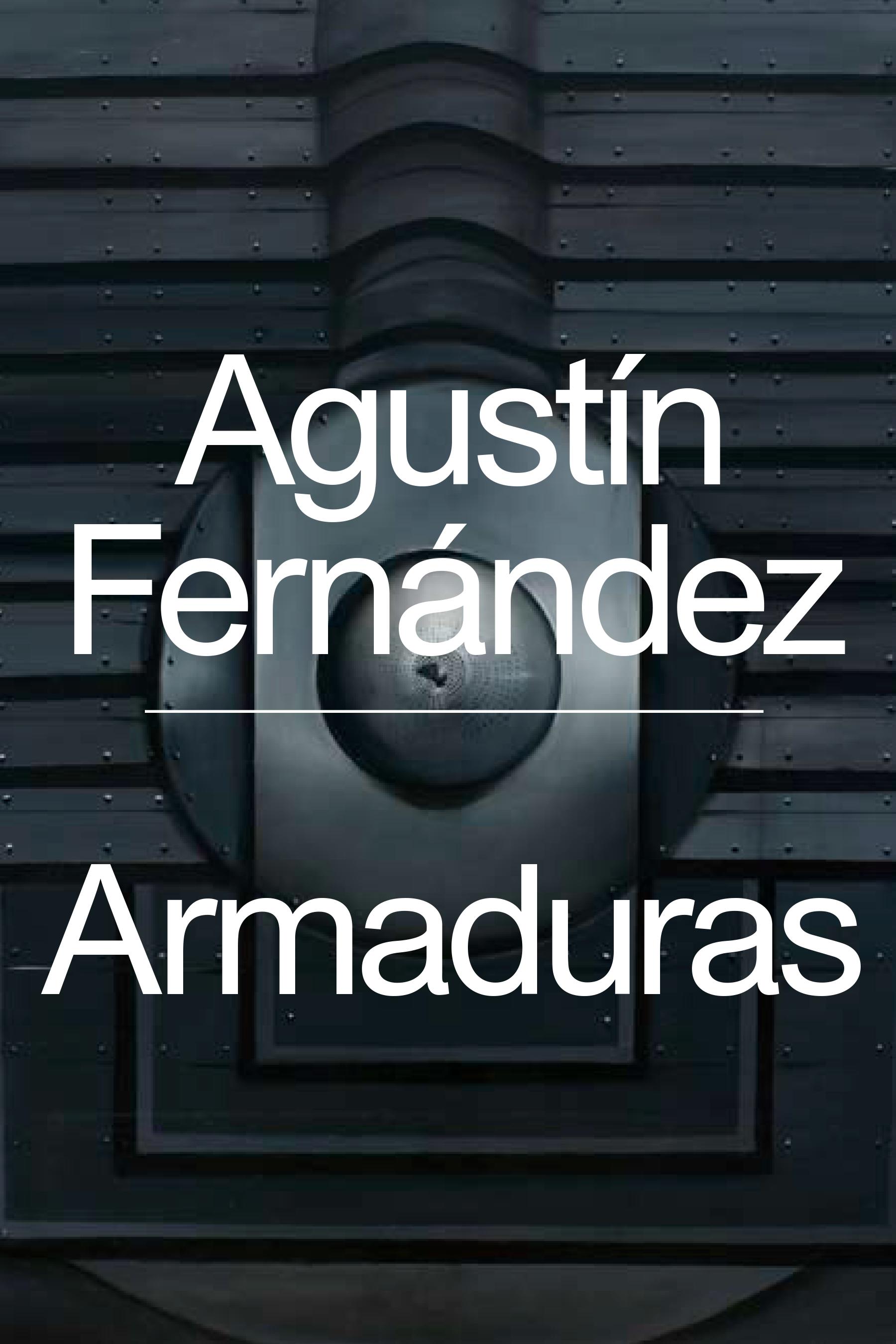 Agustín Fernández: Armaduras, ICA Miami, Paperback Cover
